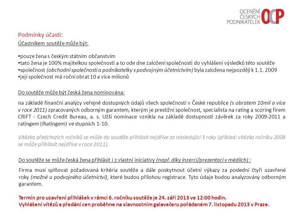 Do soutěže může být česká žena nominována: na základě finanční analýzy veřejně dostupných údajů všech společností v České republice (s obratem 10mil a