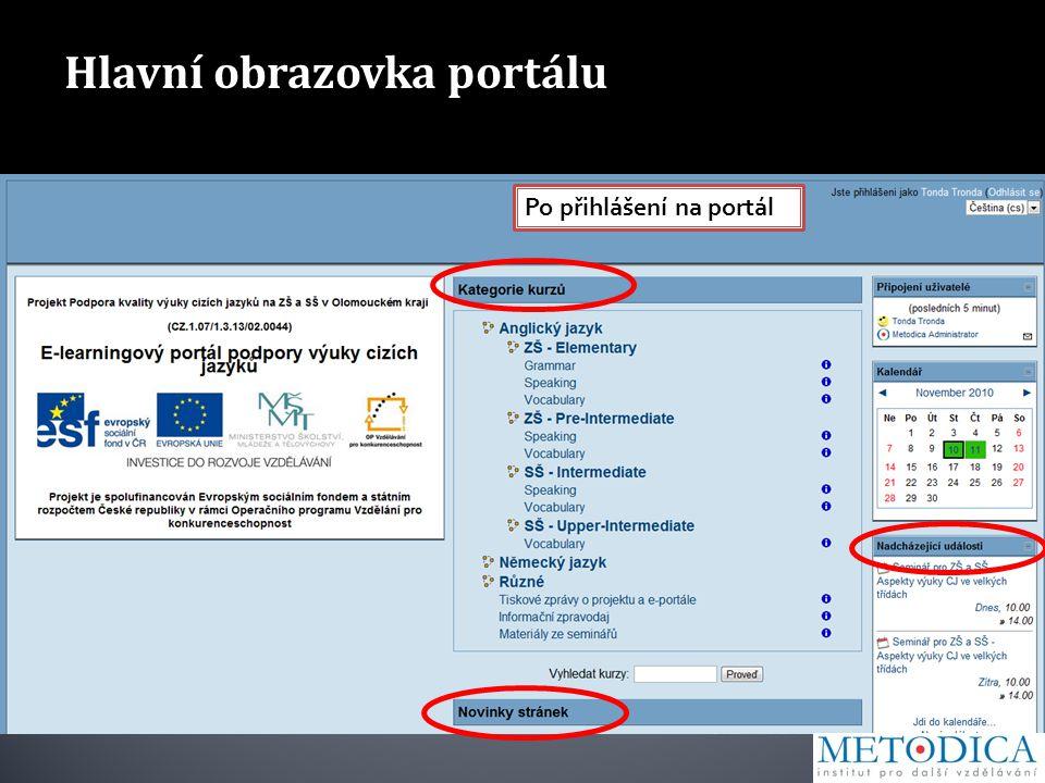 Hlavní obrazovka portálu Po přihlášení na portál