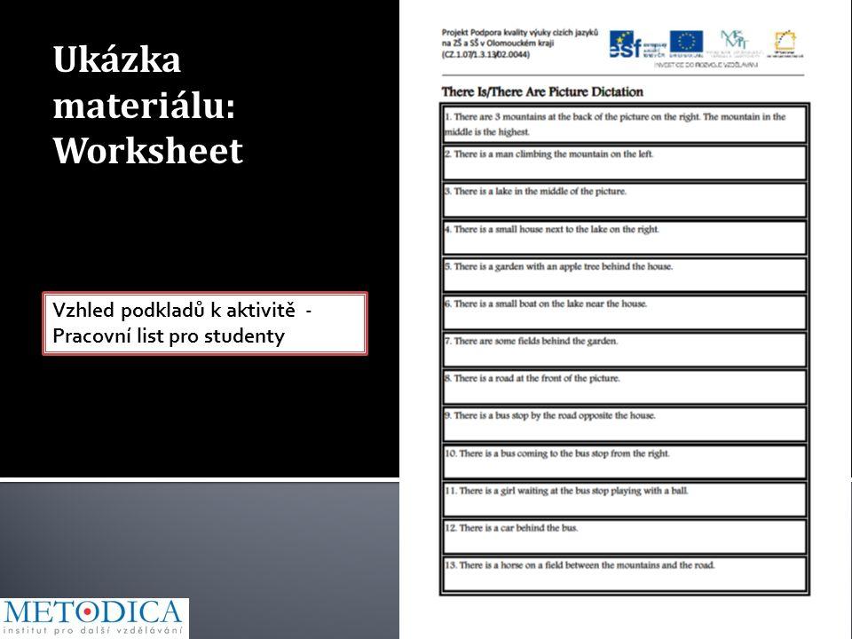 Ukázka materiálu: Worksheet Vzhled podkladů k aktivitě - Pracovní list pro studenty