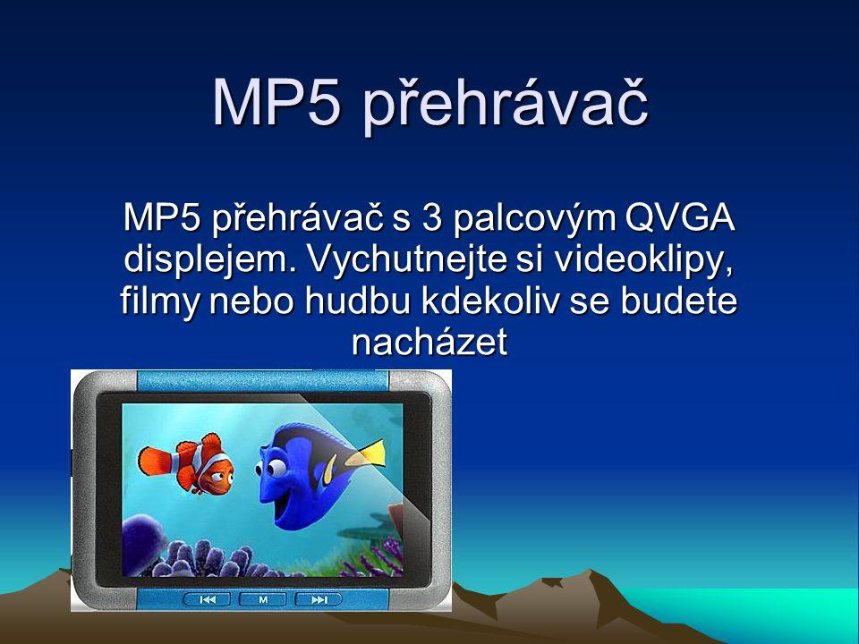 MP5 přehrávač MP5 přehrávač s 3 palcovým QVGA displejem.