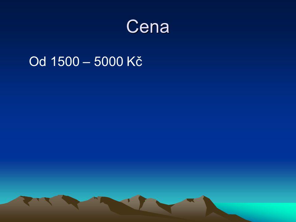 Cena Od 1500 – 5000 Kč