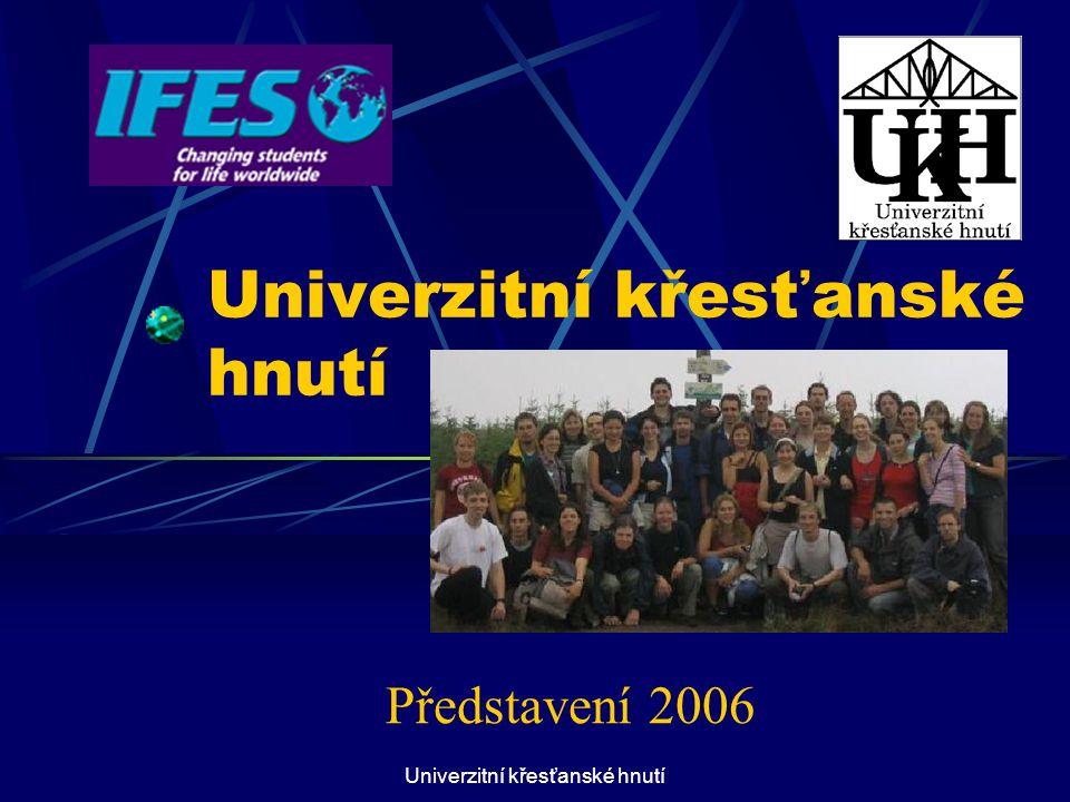 Univerzitní křesťanské hnutí Představení 2006