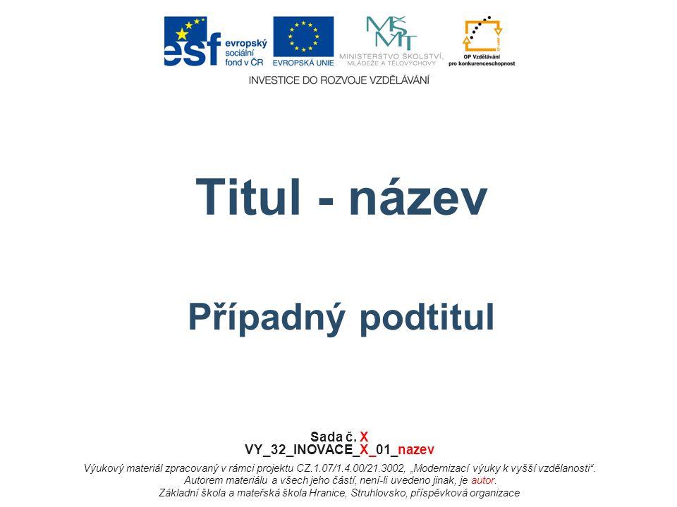 Titul - název Případný podtitul Sada č.