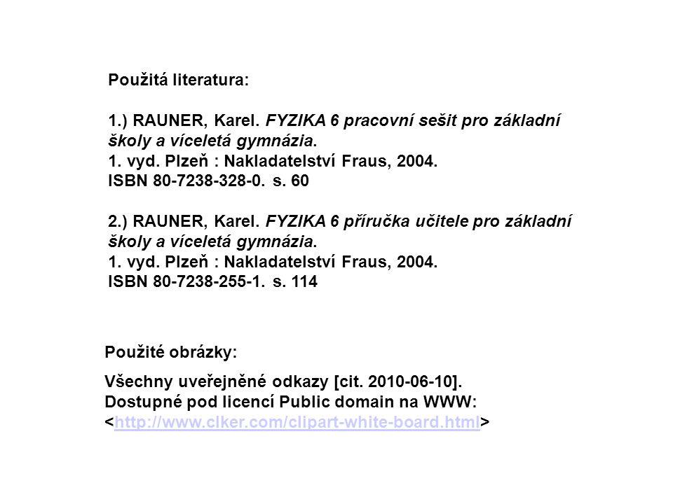 Všechny uveřejněné odkazy [cit. 2010-06-10].