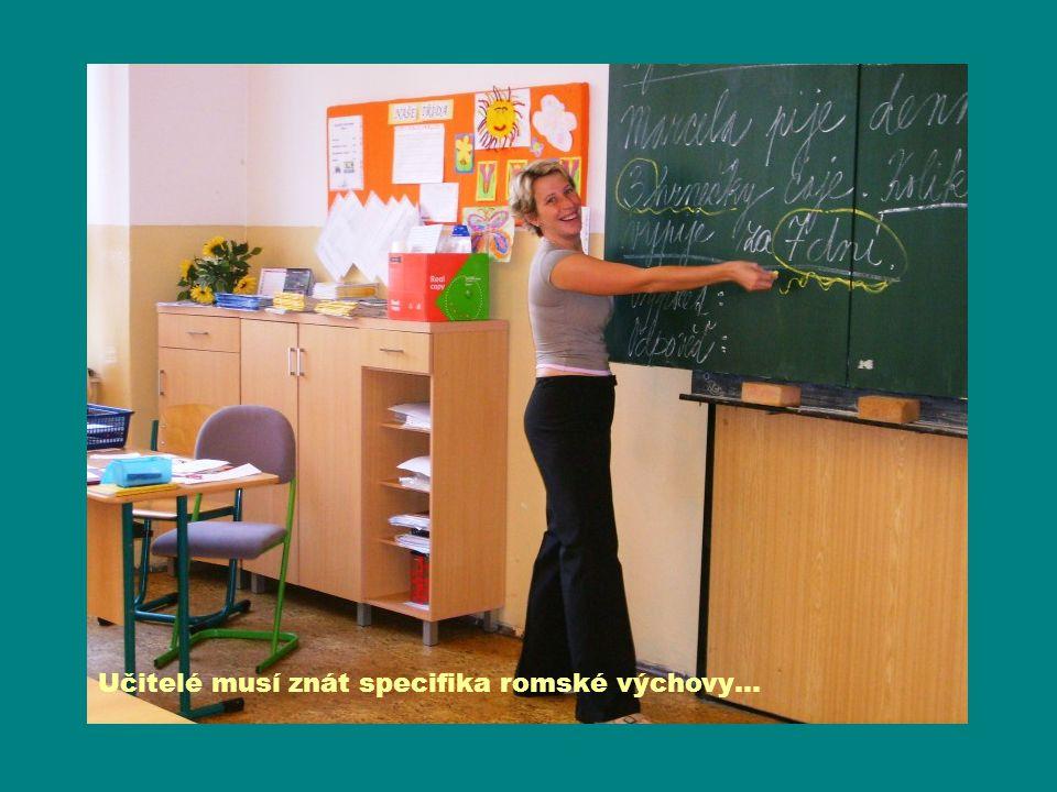 Učitelé musí znát specifika romské výchovy…