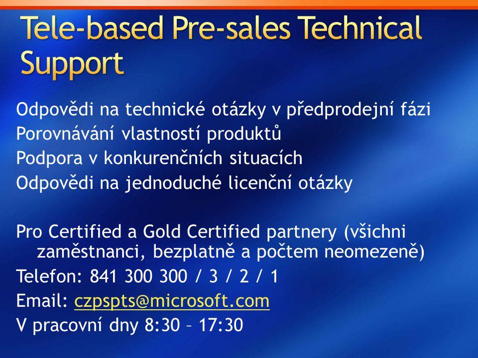Odpovědi na technické otázky v předprodejní fázi Porovnávání vlastností produktů Podpora v konkurenčních situacích Odpovědi na jednoduché licenční otá