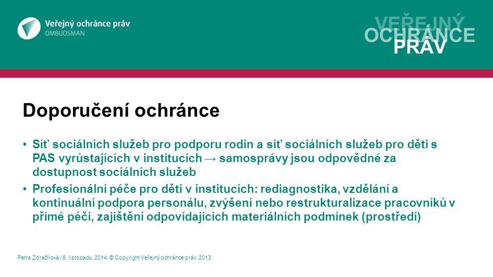Doporučení ochránce Petra Zdražilová / 6. listopadu, 2014.