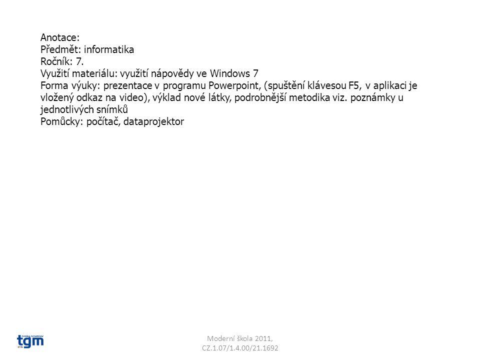 Anotace: Předmět: informatika Ročník: 7.
