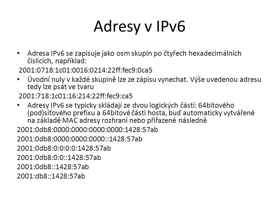 Adresy v IPv6 Adresa IPv6 se zapisuje jako osm skupin po čtyřech hexadecimálních číslicích, například: 2001:0718:1c01:0016:0214:22ff:fec9:0ca5 Úvodní