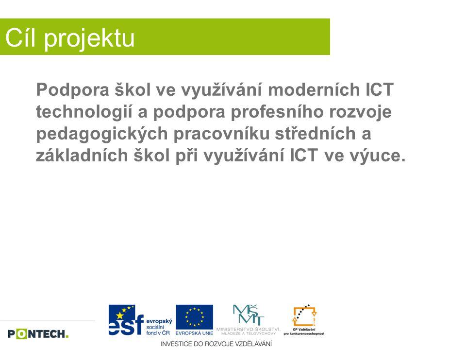 Cíl projektu Podpora škol ve využívání moderních ICT technologií a podpora profesního rozvoje pedagogických pracovníku středních a základních škol při