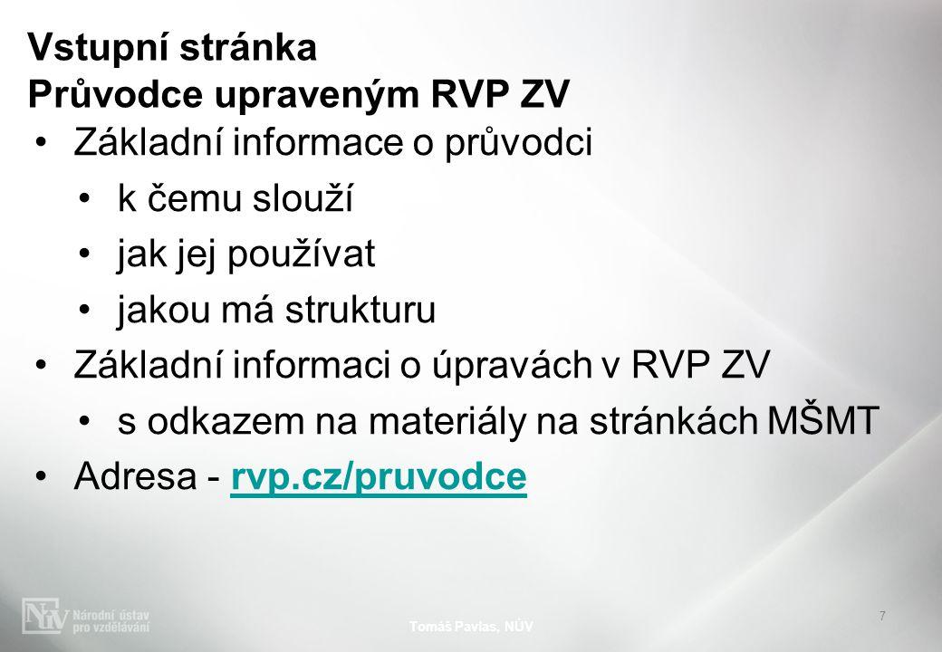 Závěrečné shrnutí Tomáš Pavlas, NÚV 18 rvp.cz/pruvodce