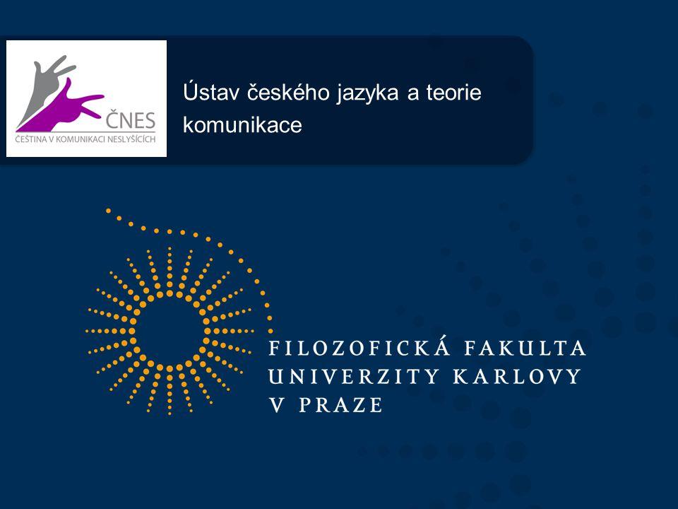 Stručné představení střediska * základní charakteristika - obor Čeština v komunikaci neslyšících -založen 1998 (experimentální výuka od r.
