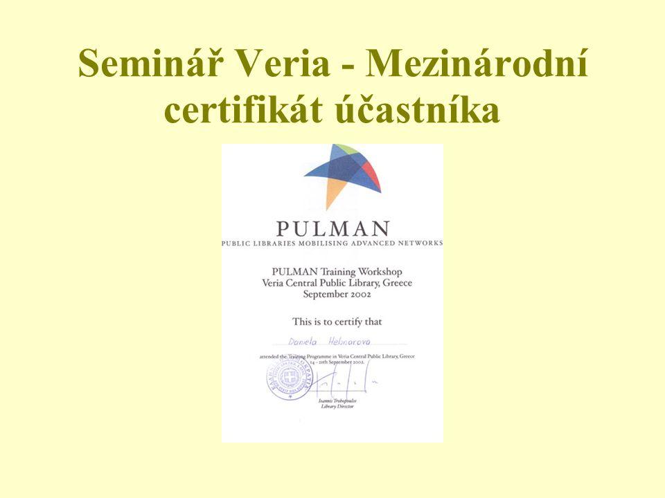 Seminář Veria - Mezinárodní certifikát účastníka