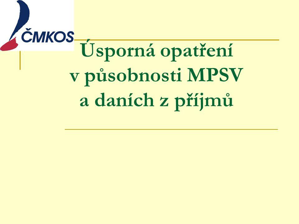 Úsporná opatření v působnosti MPSV a daních z příjmů