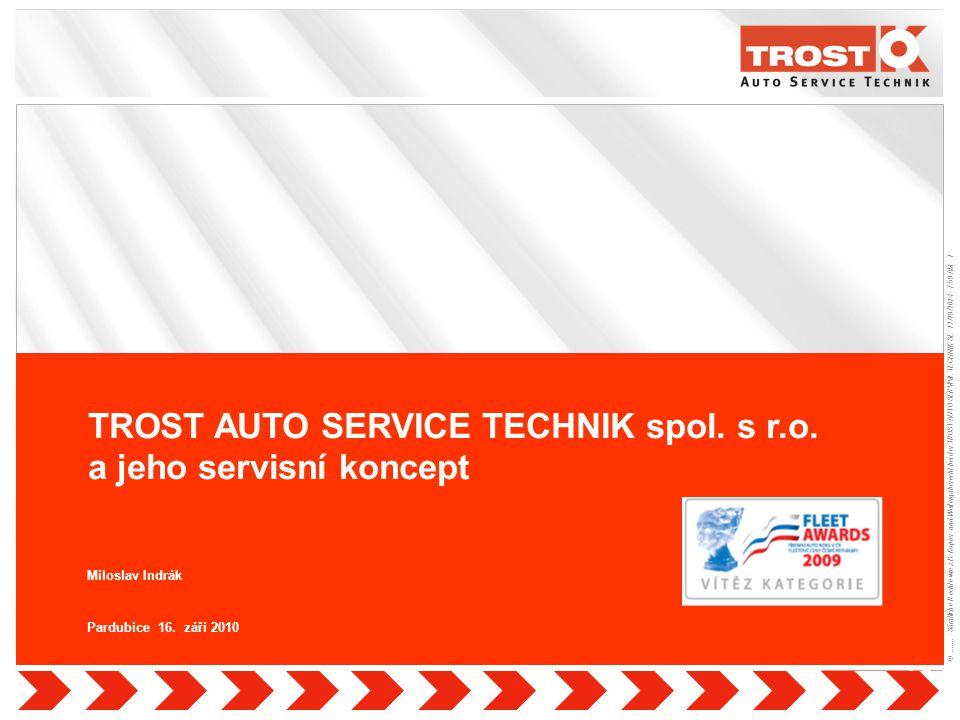1 ©....... - Sämtliche Rechte wie z.B. Kopier- und Weitergaberecht bei der TROST AUTO SERVIVE TECHNIK SE- 12/19/2014 - 7:59 AM - 1 Quelle: TROST AUTO