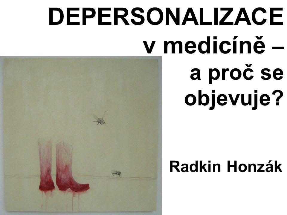 DEPERSONALIZCE (MBI)  Mám strach, že výkon práce mě činí citově tvrdým.
