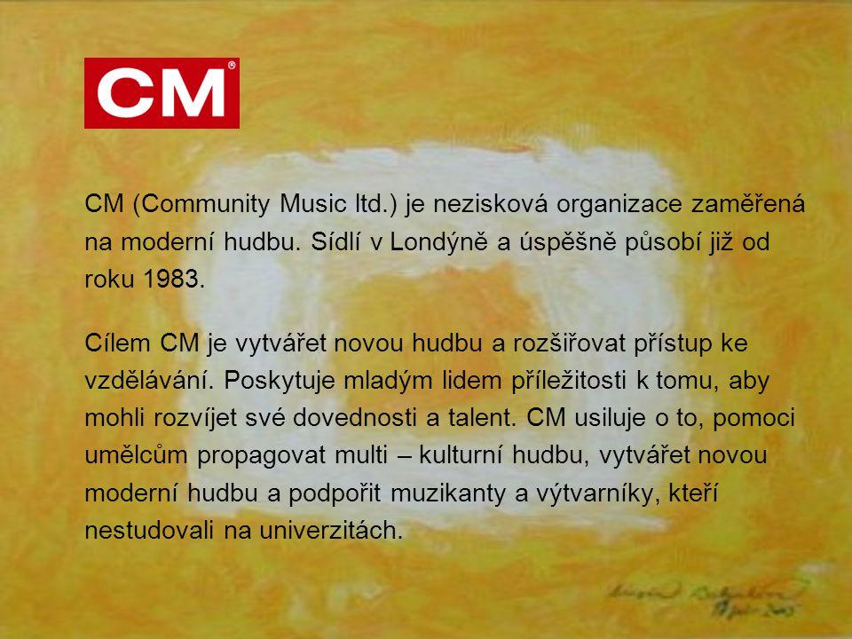 CM (Community Music ltd.) je nezisková organizace zaměřená na moderní hudbu.