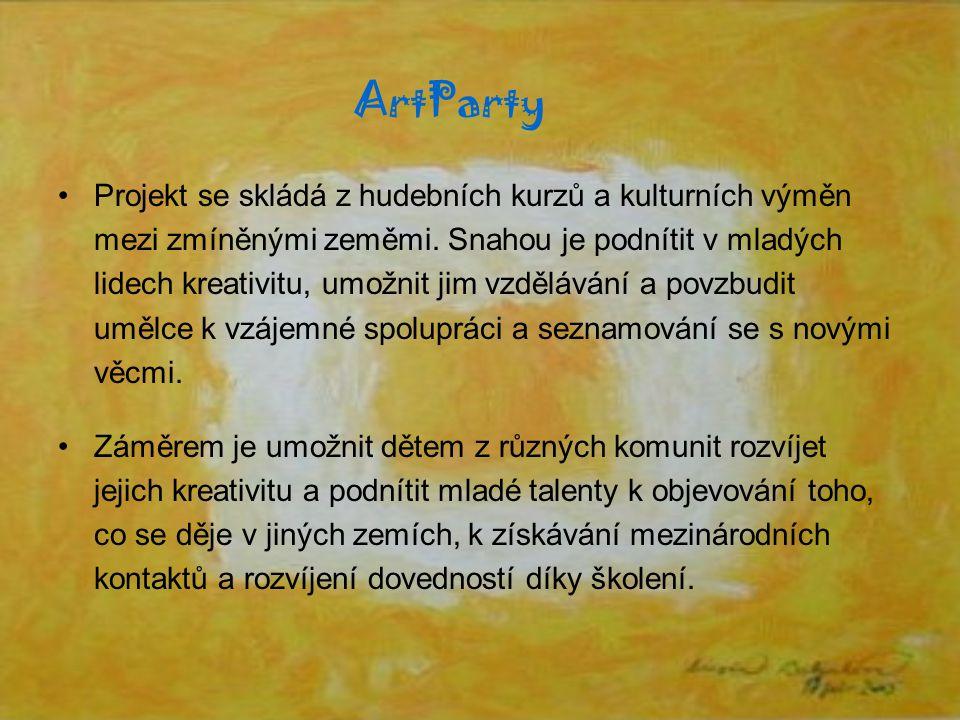 ArtParty Projekt se skládá z hudebních kurzů a kulturních výměn mezi zmíněnými zeměmi.