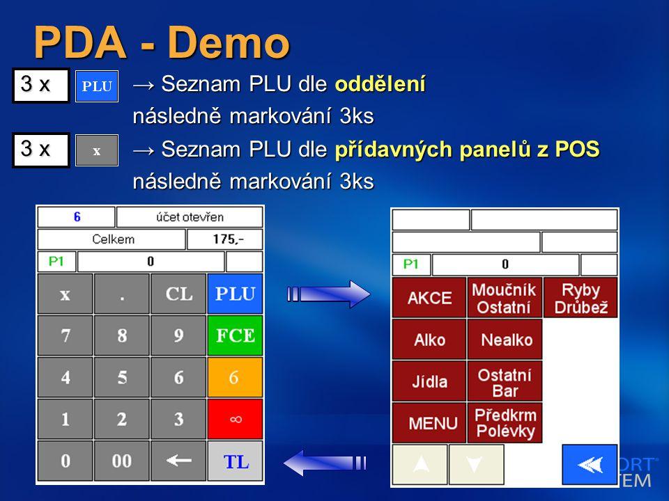 PDA - Demo → Seznam PLU dle oddělení následně markování 3ks 3 x → Seznam PLU dle přídavných panelů z POS následně markování 3ks 3 x