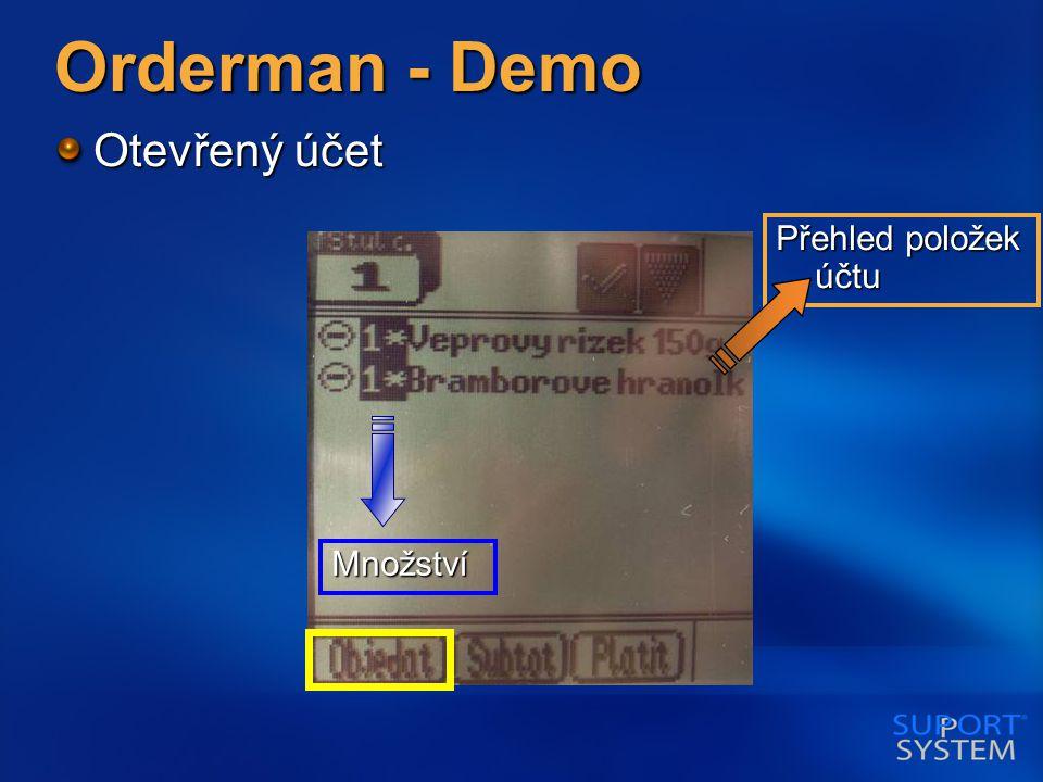 Orderman - Demo Otevřený účet Přehled položek účtu Množství
