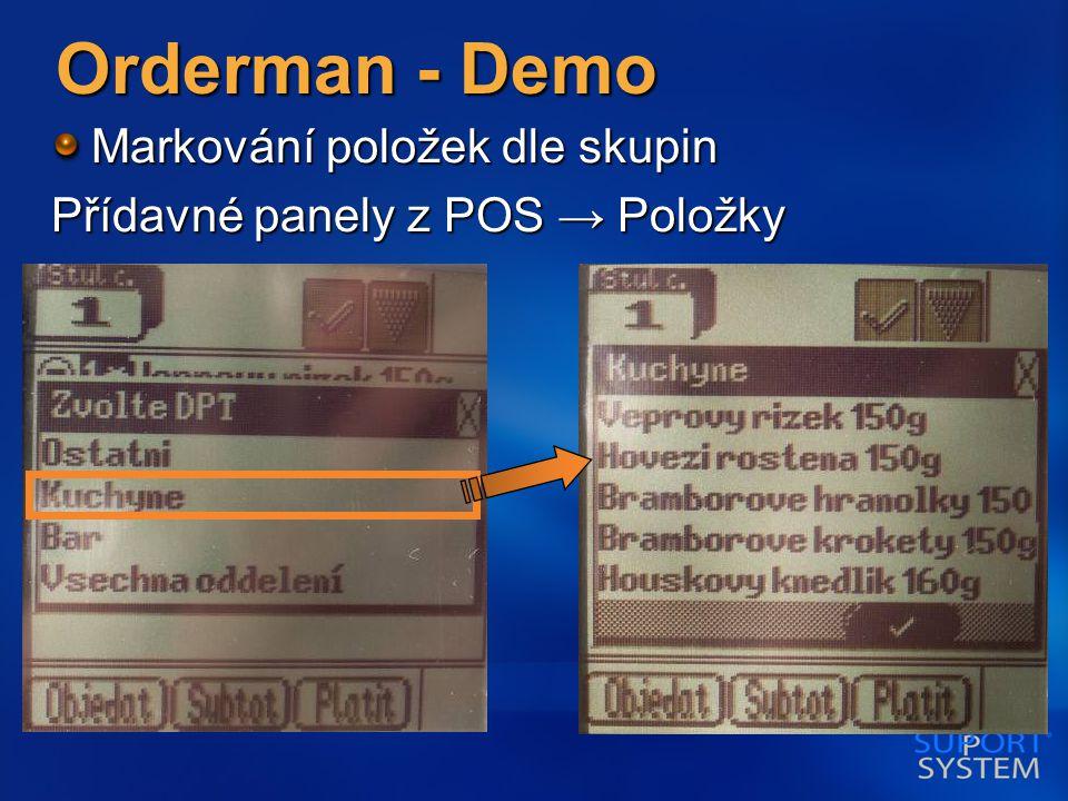 Orderman - Demo Markování položek dle skupin Přídavné panely z POS → Položky