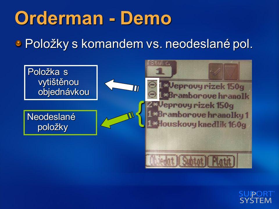 Orderman - Demo Položky s komandem vs. neodeslané pol.