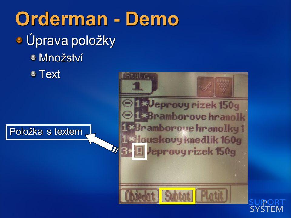Orderman - Demo Úprava položky MnožstvíText Položka s textem