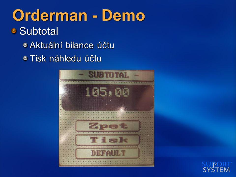 Orderman - Demo Subtotal Aktuální bilance účtu Tisk náhledu účtu