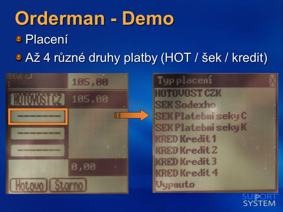 Orderman - Demo Placení Až 4 různé druhy platby (HOT / šek / kredit)