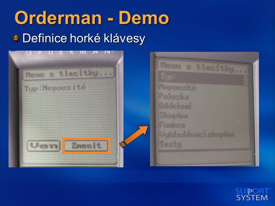 Orderman - Demo Definice horké klávesy