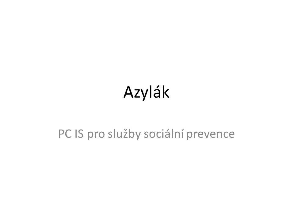 Azylák PC IS pro služby sociální prevence