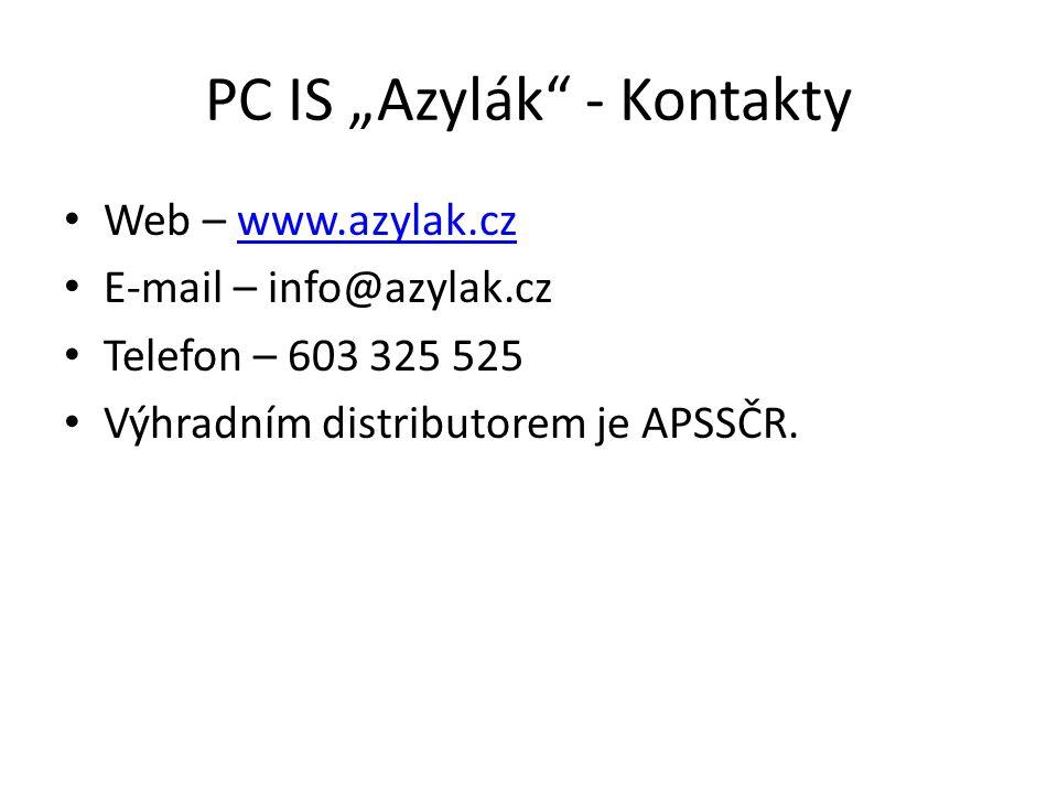 """PC IS """"Azylák"""" - Kontakty Web – www.azylak.czwww.azylak.cz E-mail – info@azylak.cz Telefon – 603 325 525 Výhradním distributorem je APSSČR."""