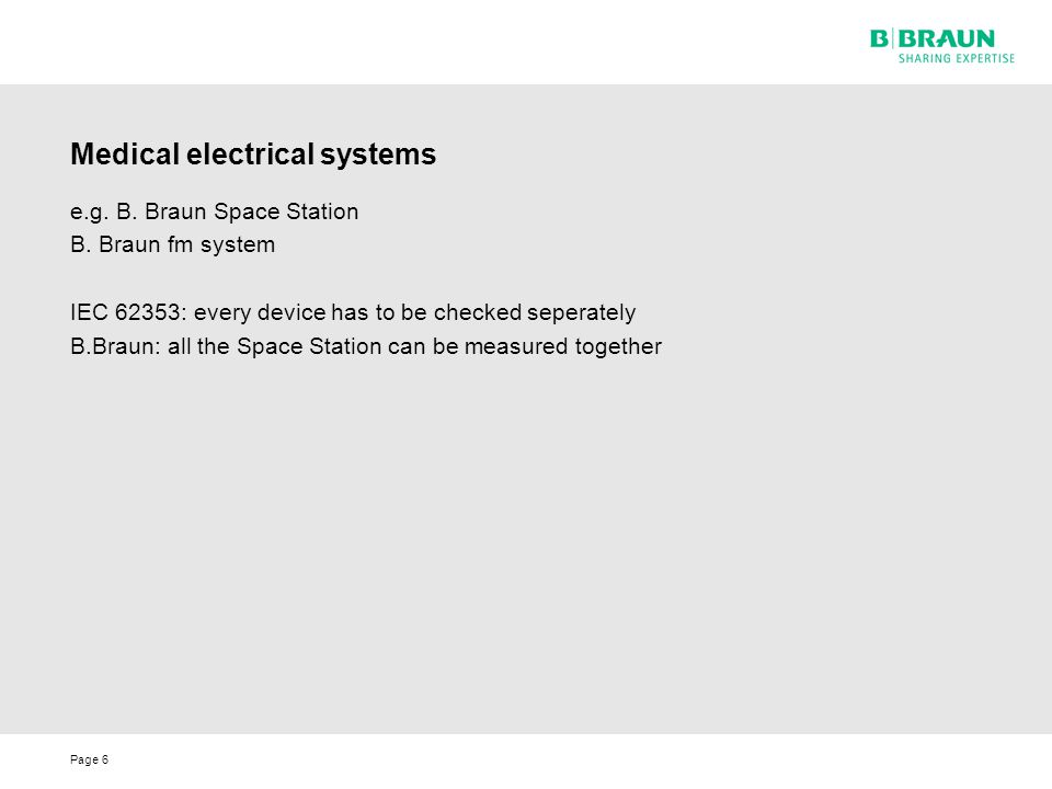 Page6 Medical electrical systems e.g.B. Braun Space Station B.