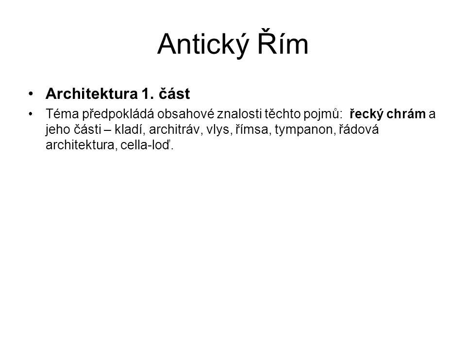 Antický Řím Architektura 1.