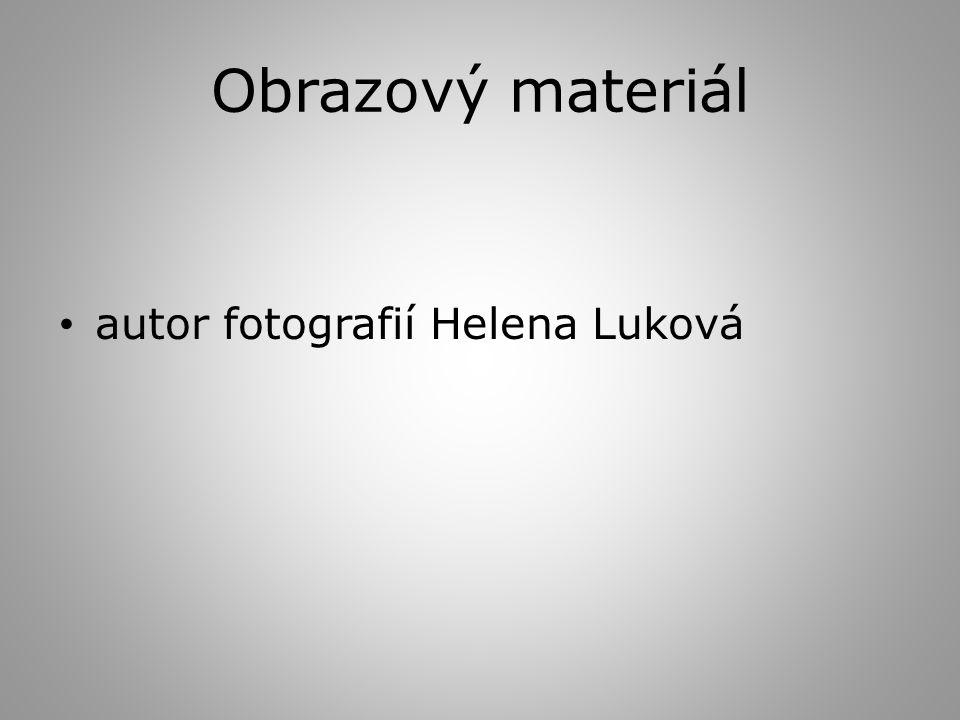 Obrazový materiál autor fotografií Helena Luková