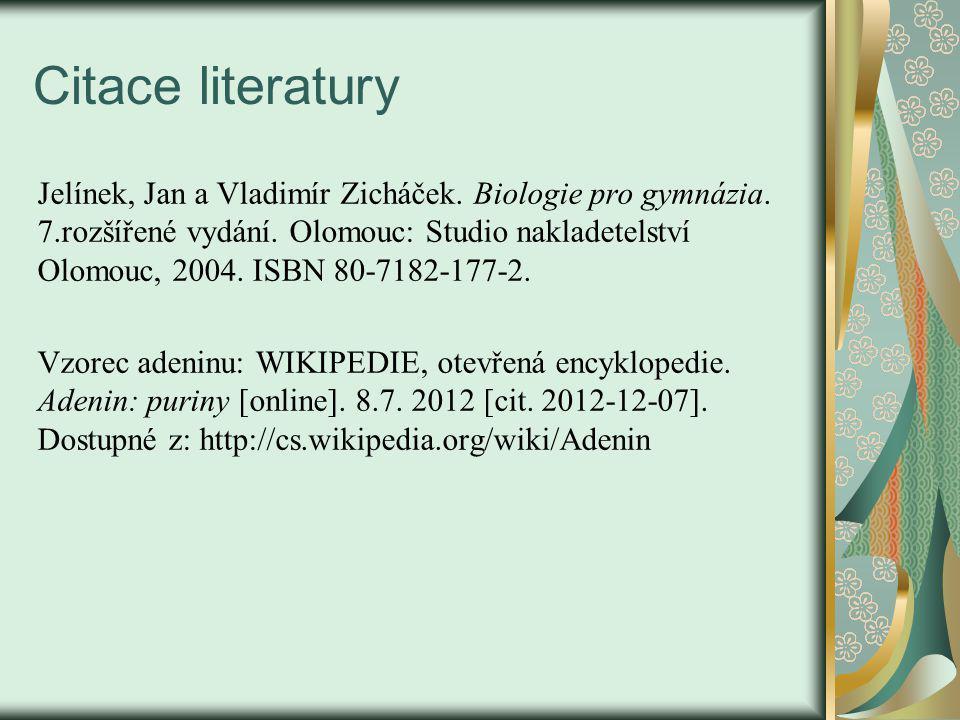 Citace literatury Jelínek, Jan a Vladimír Zicháček.