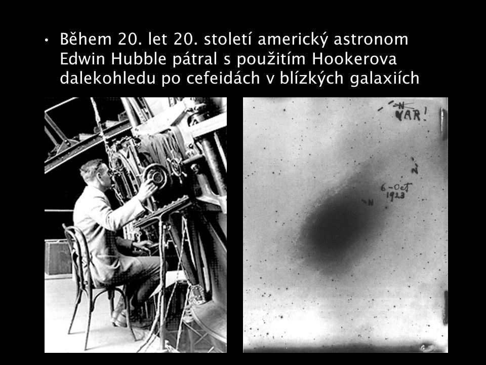 Během 20. let 20. století americký astronom Edwin Hubble pátral s použitím Hookerova dalekohledu po cefeidách v blízkých galaxiích