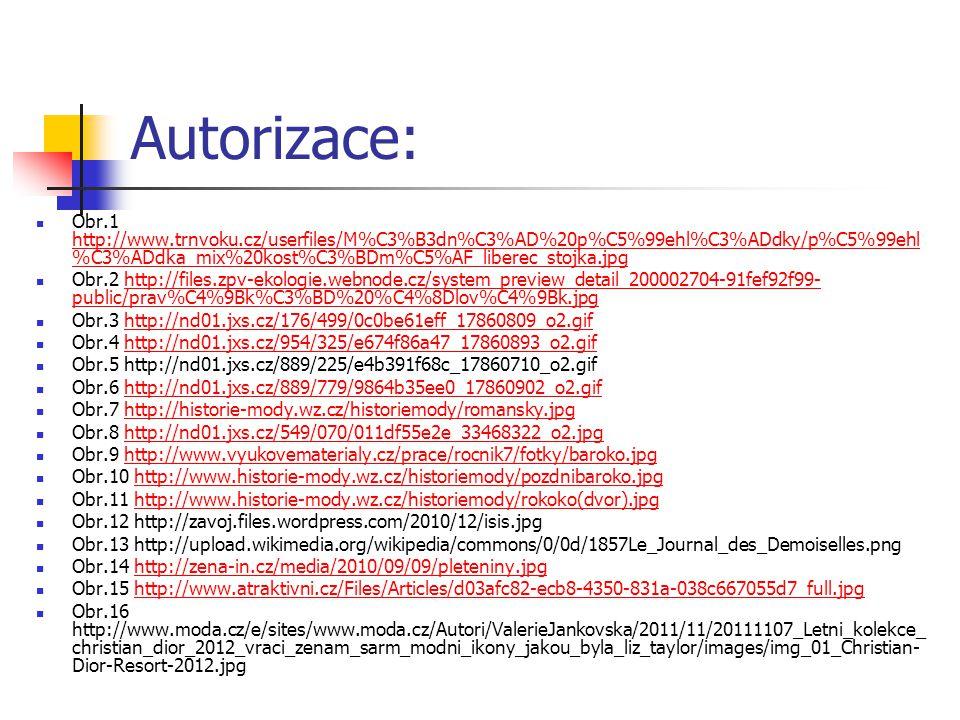 Autorizace: Obr.1 http://www.trnvoku.cz/userfiles/M%C3%B3dn%C3%AD%20p%C5%99ehl%C3%ADdky/p%C5%99ehl %C3%ADdka_mix%20kost%C3%BDm%C5%AF_liberec_stojka.jp