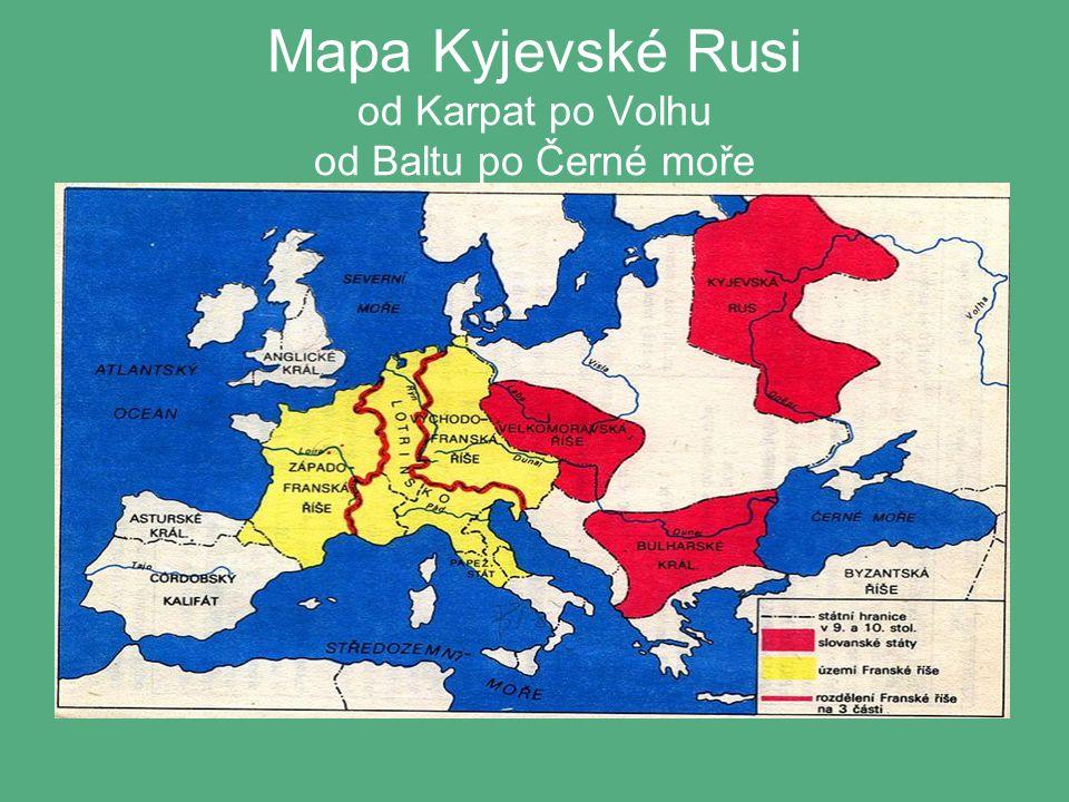 Mapa Kyjevské Rusi od Karpat po Volhu od Baltu po Černé moře