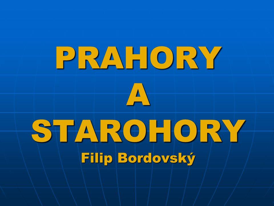 PRAHORY A STAROHORY (časové vymezení) 4,5 mld. 570 mil. 2,6 mld. STAROHORY PRAHORY