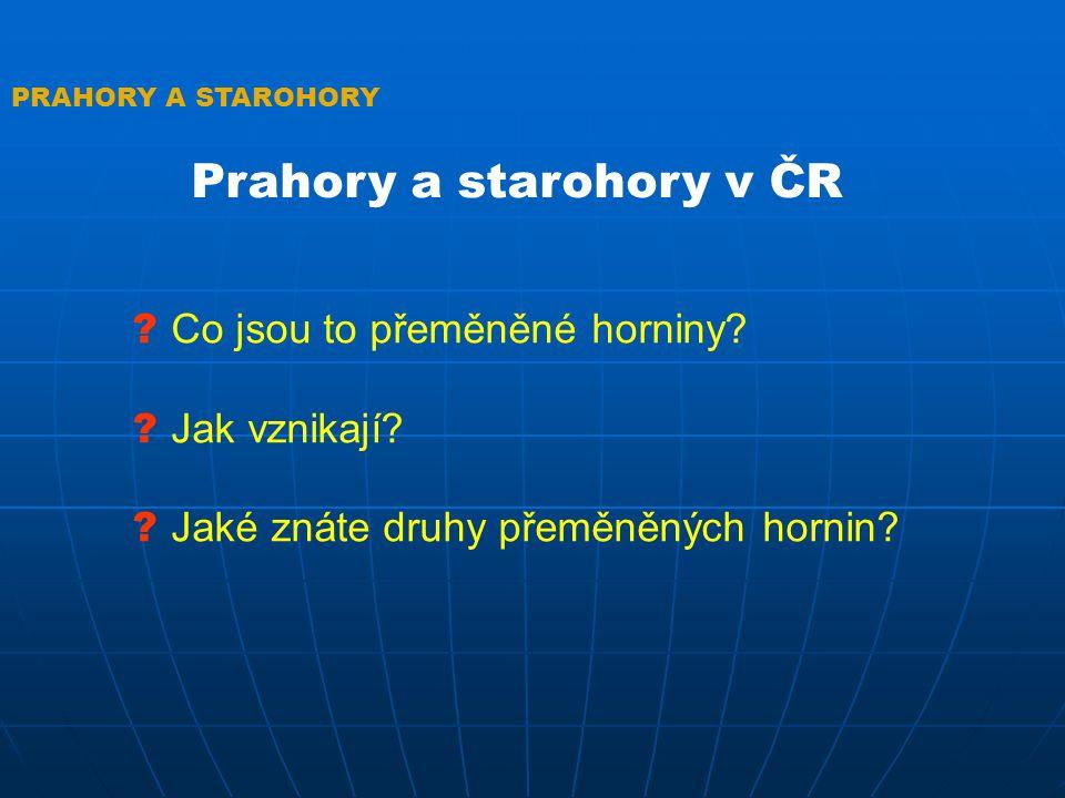 PRAHORY A STAROHORY .