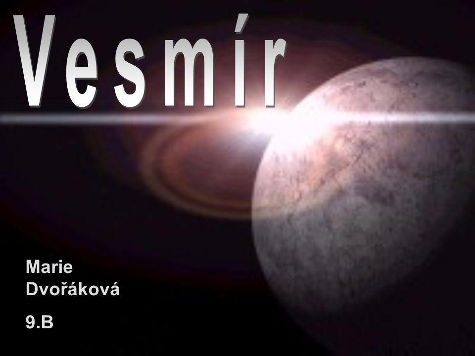 Teorie vzniku Vesmíru Slunce a Sluneční soustava Měsíc Hvězdy Pulsary, mlhoviny, kvasary Meteority Komety