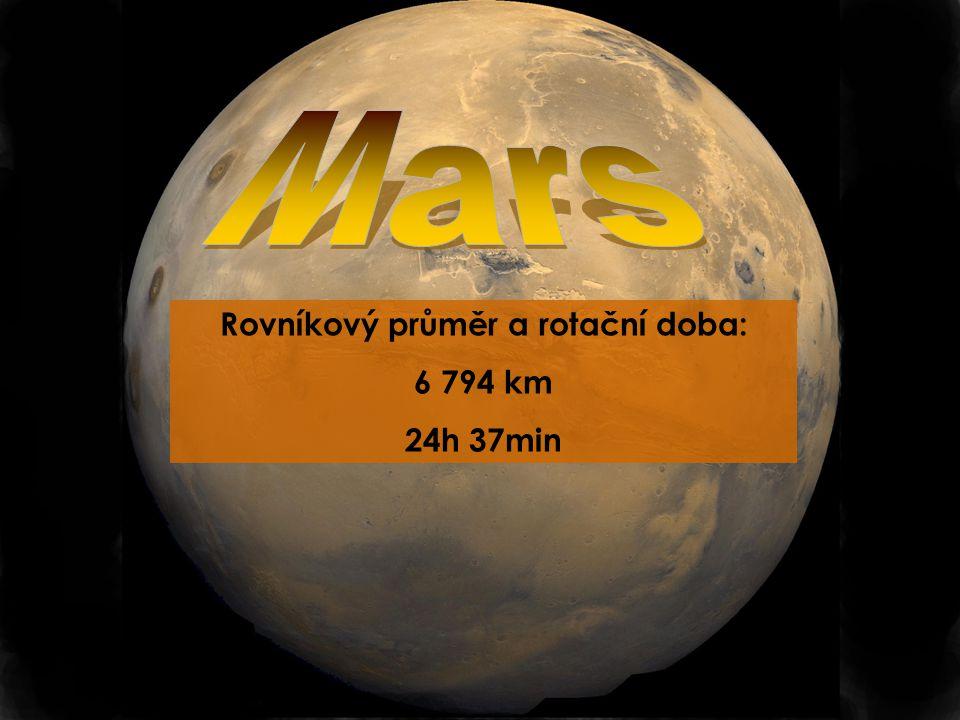 Rovníkový průměr a rotační doba: 6 794 km 24h 37min