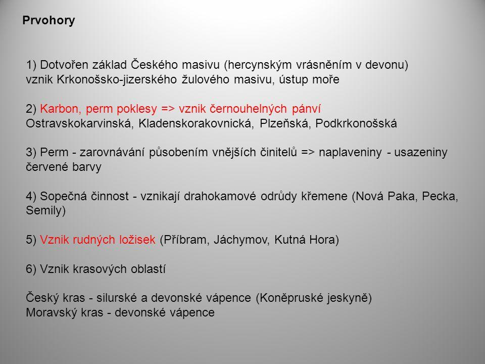 1) Dotvořen základ Českého masivu (hercynským vrásněním v devonu) vznik Krkonošsko-jizerského žulového masivu, ústup moře 2) Karbon, perm poklesy => v