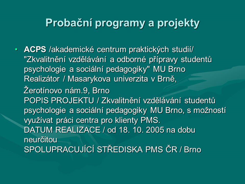 Probační programy a projekty ACPS /akademické centrum praktických studií/