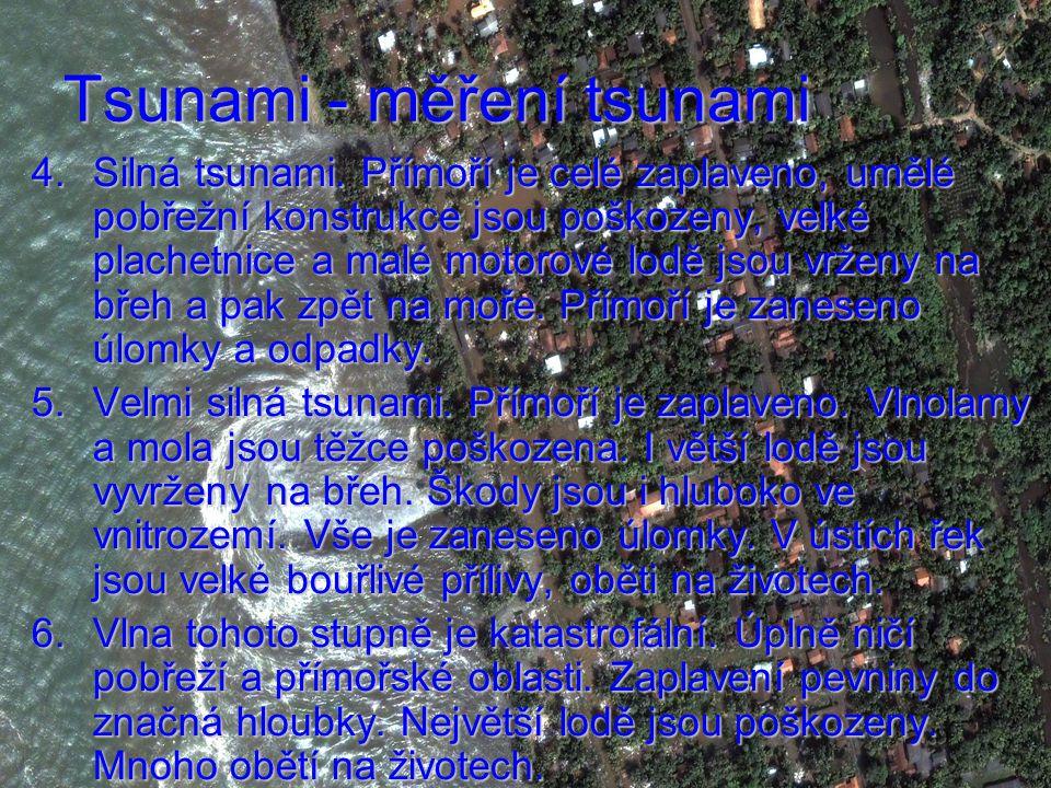 Tsunami - měření tsunami 4.Silná tsunami.