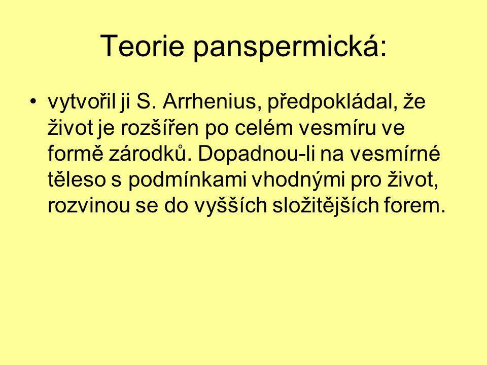 Teorie panspermická: vytvořil ji S.