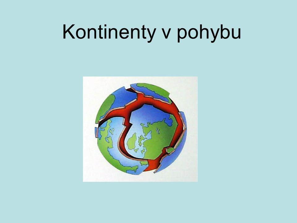 Proč se desky pohybují obrovská teplota uvnitř Země zahřátí okolních hornin pohyb polotekuté části pláště (několik cm/rok) obr.