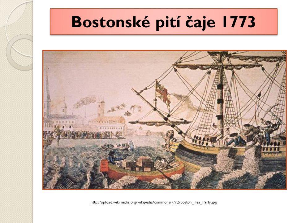 Bostonské pití čaje 1773 http://upload.wikimedia.org/wikipedia/commons/7/72/Boston_Tea_Party.jpg