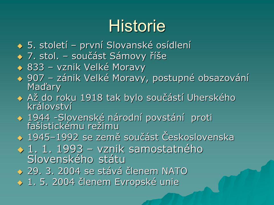 Historie  5.století – první Slovanské osídlení  7.